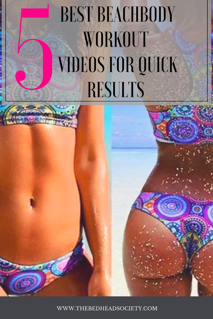 5 best beachbody workout videos for quick results
