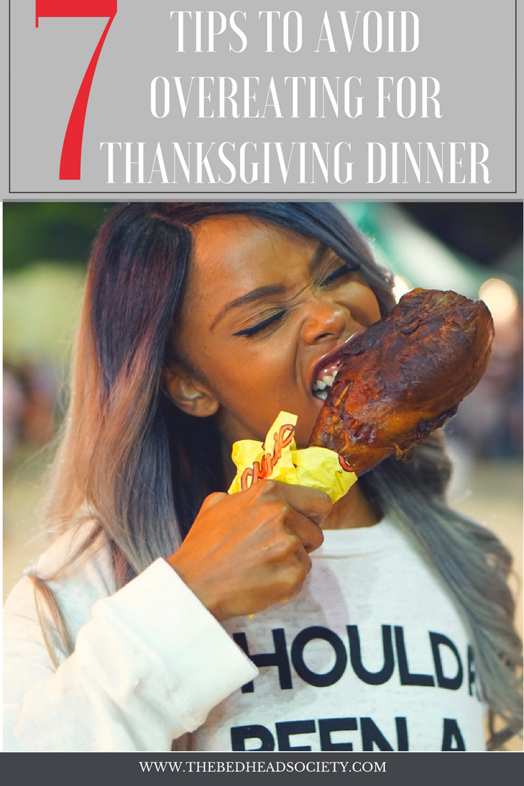 7 CLEVER TIPS TO AVOID OVEREATING FOR THANKSGIVING DINNER
